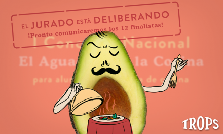 Concurso Nacional Trops «El aguacate en la cocina»
